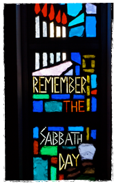 remember the sabbath window